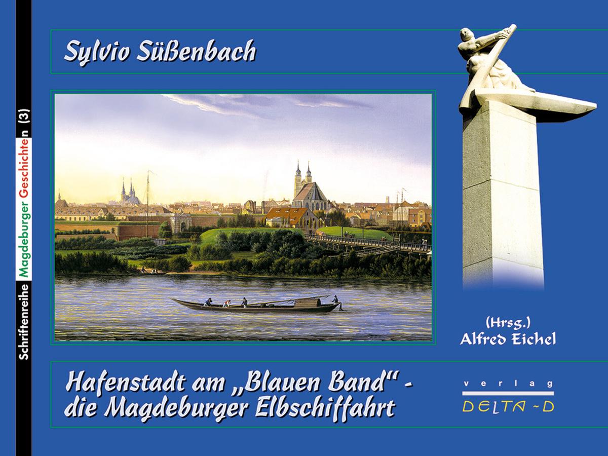 """Hafenstadt am """"Blauen Band"""" - die Magdeburg"""
