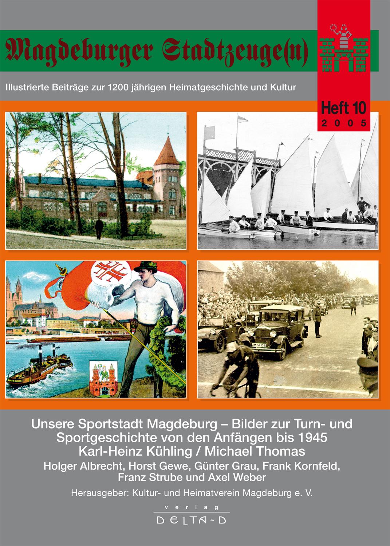 Magdeburger Stadtzeuge(n) Teil 10
