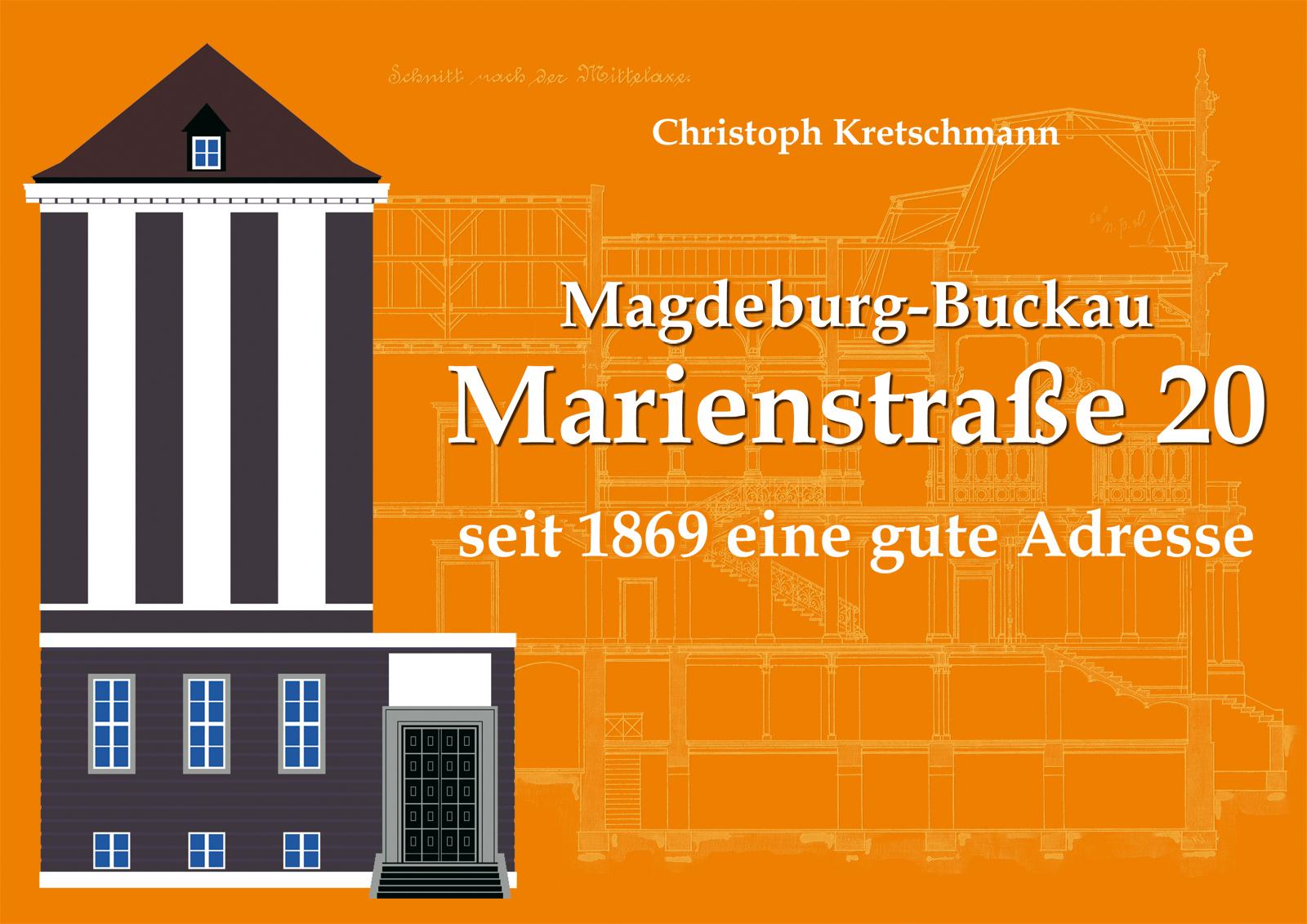 Magdeburg-Buckau - Marienstraße 20 seit 1869 eine gute Adresse
